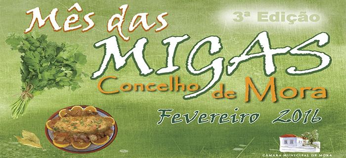 Mês das Migas, Mora